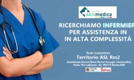 Infermieri per assistenza in alta complessità asl Roma 2